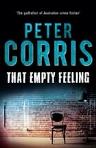 That Empty Feeling - Cliff Hardy 41 ebook by Peter Corris