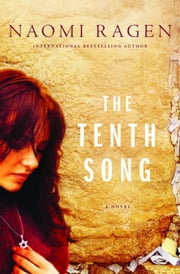 The Tenth Song ebook by Naomi Ragen