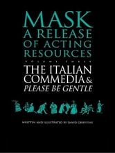 The Italian Commedia and Please be Gentle ebook by David Griffiths