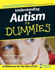 Understanding Autism For Dummies ebook by Stephen Shore,Linda G. Rastelli,Temple Grandin