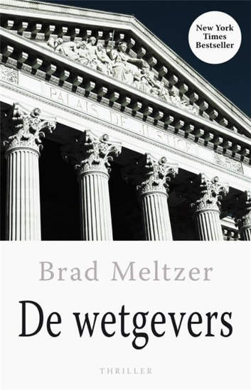 De wetgevers eBook by Brad Meltzer