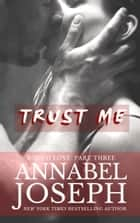 Trust Me ebook by