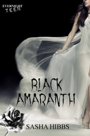 Black Amaranth ebook by Sasha Hibbs