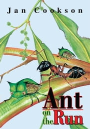 Ant on the Run ebook by Jan Cookson