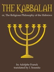The Kabbalah ebook by Adolphe Franck