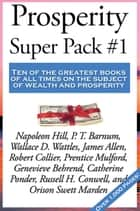 Prosperity Super Pack #1 ebook by Napoleon Hill, P. T. Barnum, James Allen,...