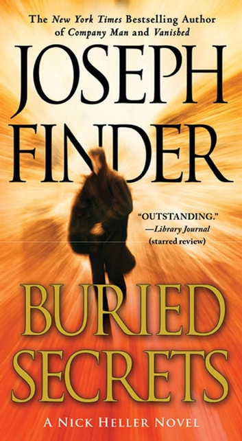 Buried Secrets - A Nick Heller Novel ebook by Joseph Finder