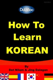 How To Learn Korean ebook by Kobo.Web.Store.Products.Fields.ContributorFieldViewModel