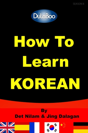 How To Learn Korean ebook by Det Nilam