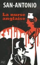 La nurse anglaise ebook by SAN-ANTONIO