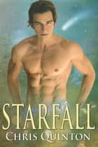 Starfall ebook by Chris Quinton