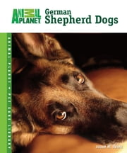German Shepherd Dogs ebook by Susan M. Ewing