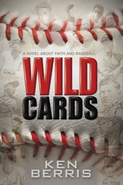 Wild Cards ebook by Ken Berris