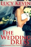 The Wedding Dress (Four Weddings and a Fiasco, Book 4)
