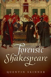 Forensic Shakespeare ebook by Quentin Skinner