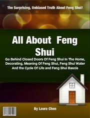 All About Feng Shui ebook by Laura Chen