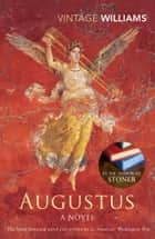 Augustus - A Novel ebook by John Williams