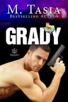 Grady ebook by M Tasia