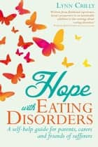 Hope with Eating Disorders ebook by Lynn Crilly