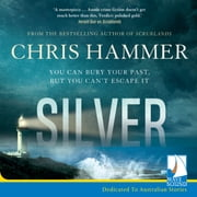 Silver audiobook by Chris Hammer
