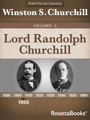 Lord Randolph Churchill, Volume I ebook by Kobo.Web.Store.Products.Fields.ContributorFieldViewModel
