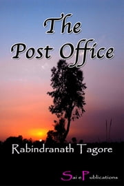 The Post Office ebook by Rabindranath Tagore