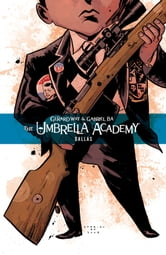Umbrella Academy Volume 2: Dallas ebook by Gerard Way