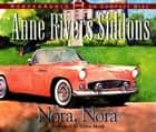 Nora, Nora - A Novel ebook by Anne Rivers Siddons