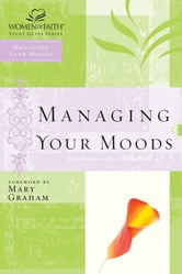 Managing Your Moods ebook by Thomas Nelson