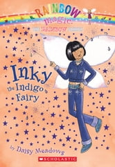 Rainbow Magic #6: Inky the Indigo Fairy - Inky The Indigo Fairy ebook by Daisy Meadows