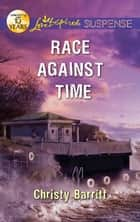 Race Against Time ebook by Christy Barritt
