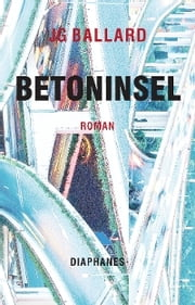 Betoninsel ebook by J.G. Ballard, Herbert Genzmer