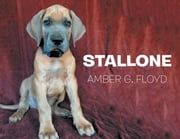 Stallone ebook by AMBER G. FLOYD