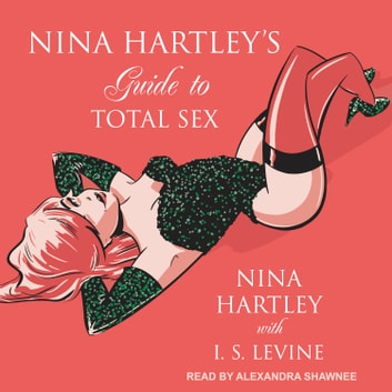 Nina Hartley's Guide to Total Sex audiobook by Nina Hartley