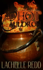 The Hot Cauldron ebook by Lachelle Redd