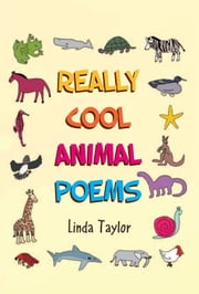 Really Cool Animal Poems ebook by Linda Taylor