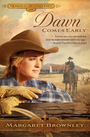 Dawn Comes Early ebook by Margaret Brownley