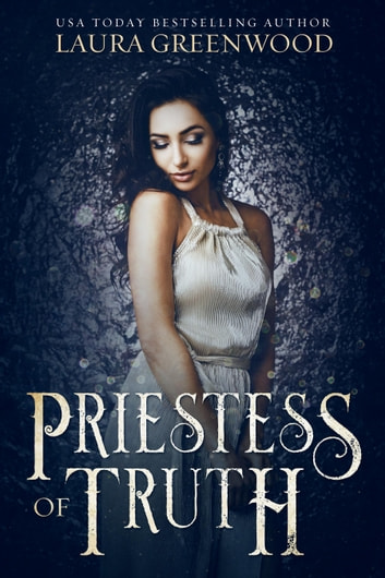 Priestess of Truth ebook by Laura Greenwood