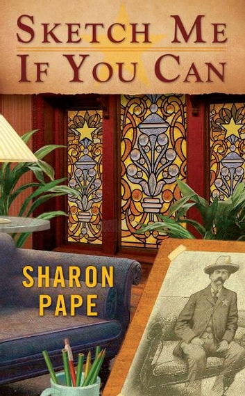 Sketch Me If You Can ebook by Sharon Pape
