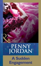 A Sudden Engagement (Mills & Boon Modern) (Penny Jordan Collection) ebook by Penny Jordan