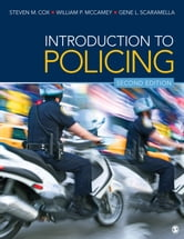 Introduction to Policing ebook by Steven M. Cox,Dr. William P. McCamey,Gene L. Scaramella
