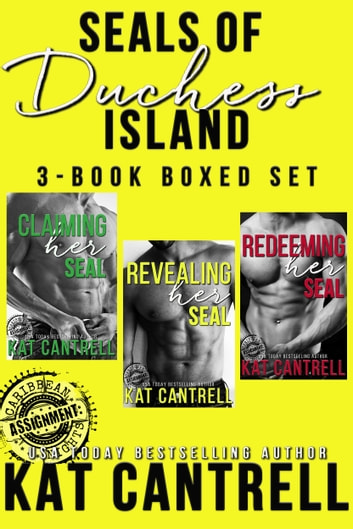 SEALs of Duchess Island: 3 book military romance series boxed set 電子書 by Kat Cantrell