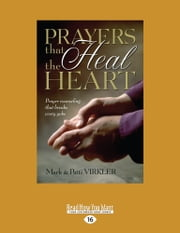 Prayers That Heal The Heart ebook by Mark Virkler