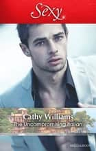 The Uncompromising Italian ebook by Cathy Williams