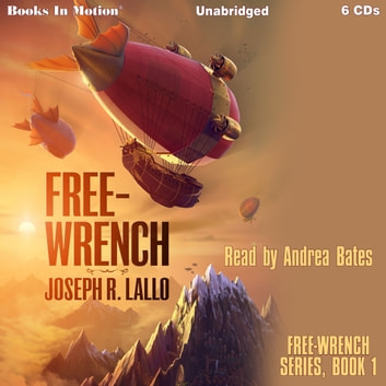 Free-Wrench audiobook by Joseph Lallo