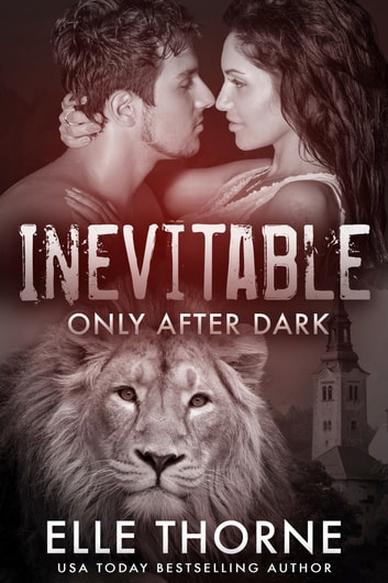 Inevitable - Shifters Forever Worlds ebook by Elle Thorne