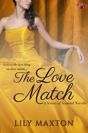 The Love Match eBook by Lily Maxton
