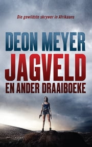 Jagveld ebook by Deon Meyer