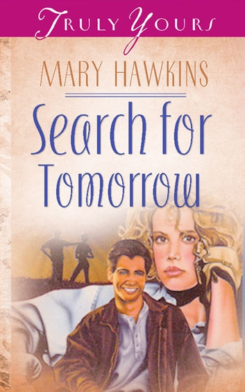 Search For Tomorrow (Book One) ebook by Mary Hawkins