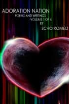 Adoration Nation ebook by Echo Romeo